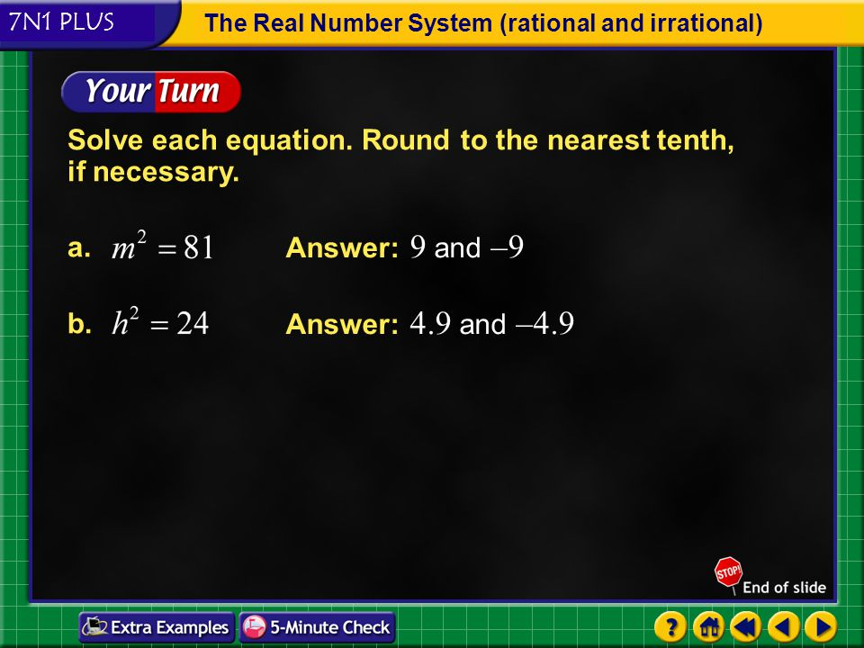 Solve each equation. Round to the nearest tenth, if necessary.