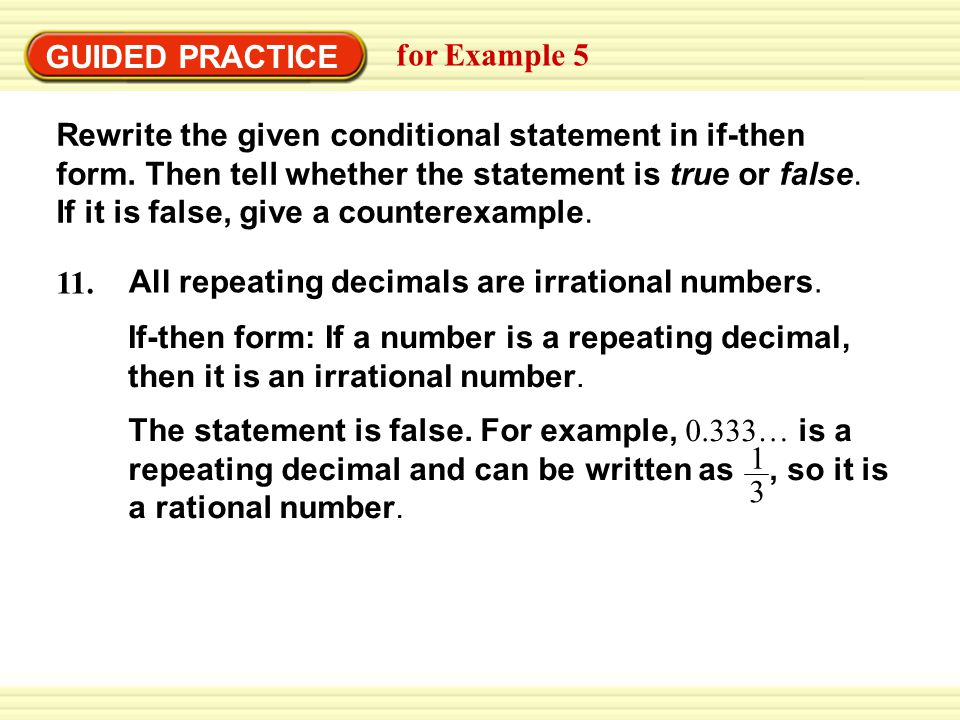 EXAMPLE 5 GUIDED PRACTICE. Rewrite a conditional statement in if-then form. for Example 5.