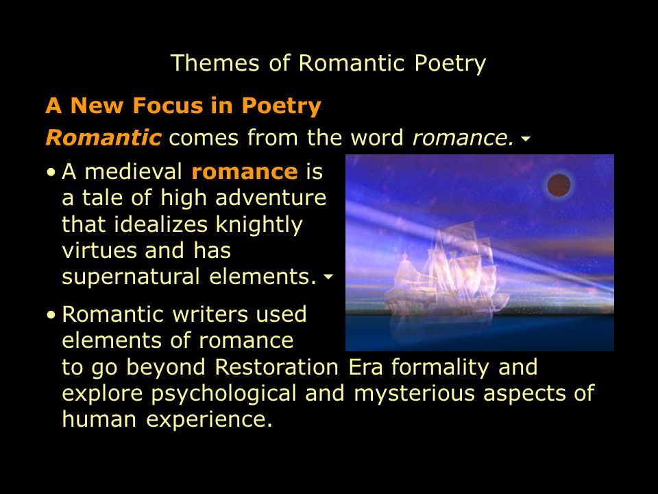 elements of romantic poetry 15 points about romantic poetry 1) romantic poetry was written during the period of romanticism, which was in the late 1700s in western europe 2) romanticism was a movement that strongly emphasized on emotion and was against the norms of the age of enlightenment.
