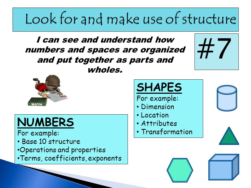 Look for and make use of structure