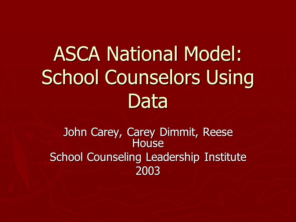 ASCA National Model: School Counselors Using Data