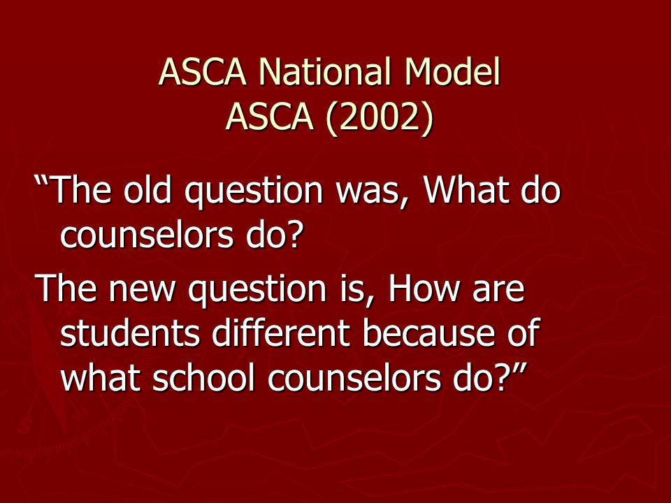 ASCA National Model ASCA (2002)