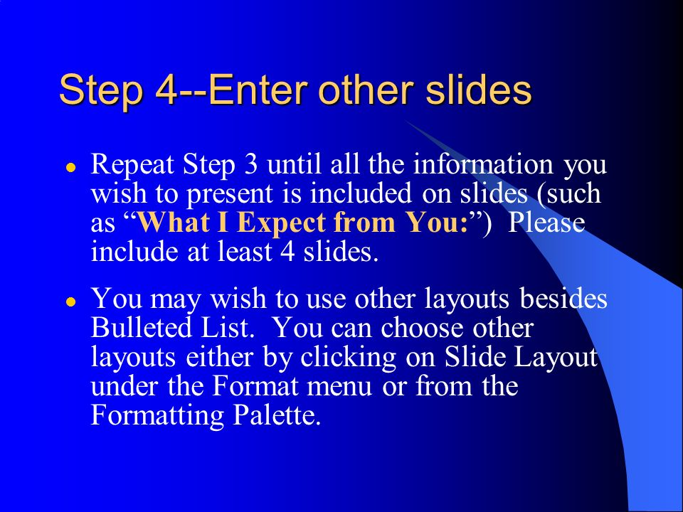 Step 4--Enter other slides