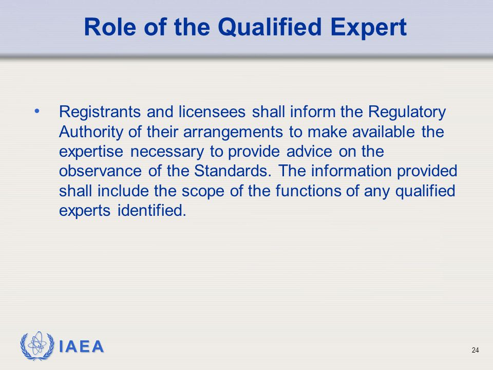 Role of the Qualified Expert