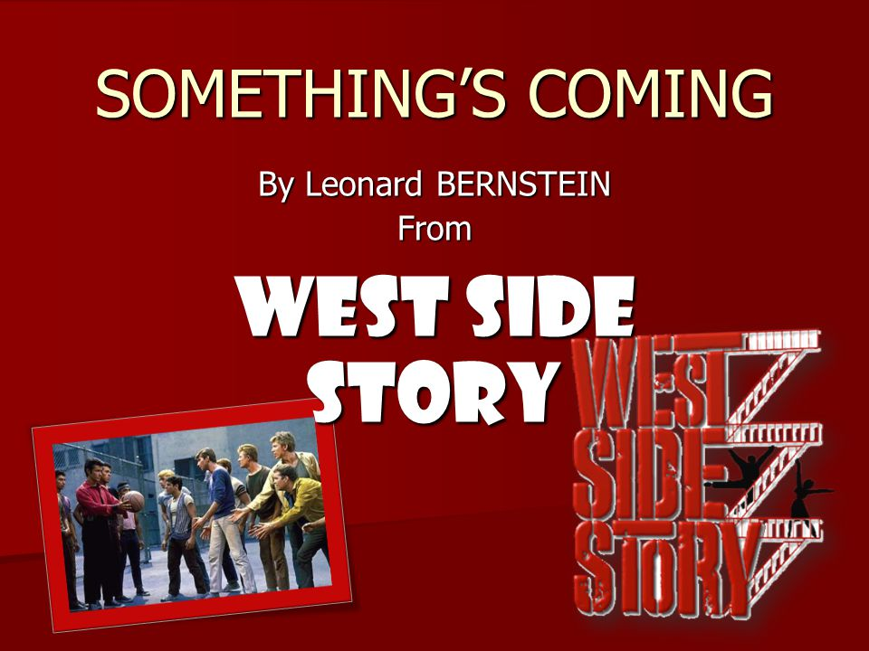 By Leonard Bernstein From West Side Story Ppt Download. By Leonard Bernstein From West Side Story. Worksheet. West Side Story Worksheet At Clickcart.co
