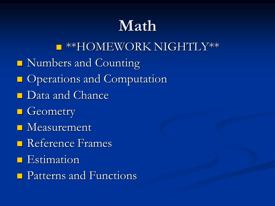 Math **HOMEWORK NIGHTLY** Numbers and Counting