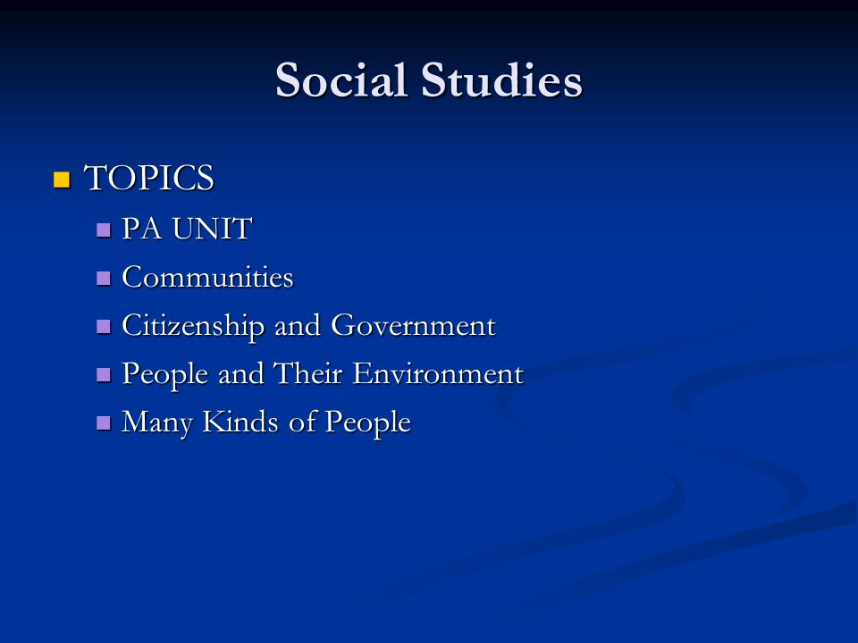 Social Studies TOPICS PA UNIT Communities Citizenship and Government