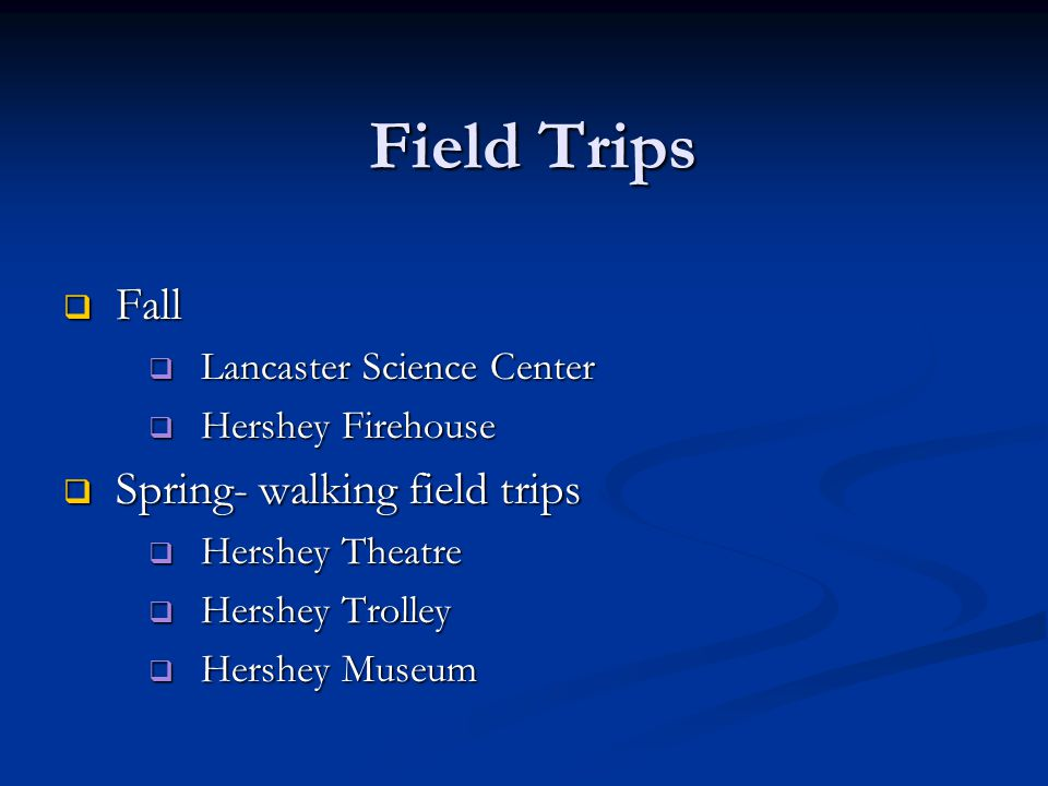 Field Trips Fall Spring- walking field trips Lancaster Science Center