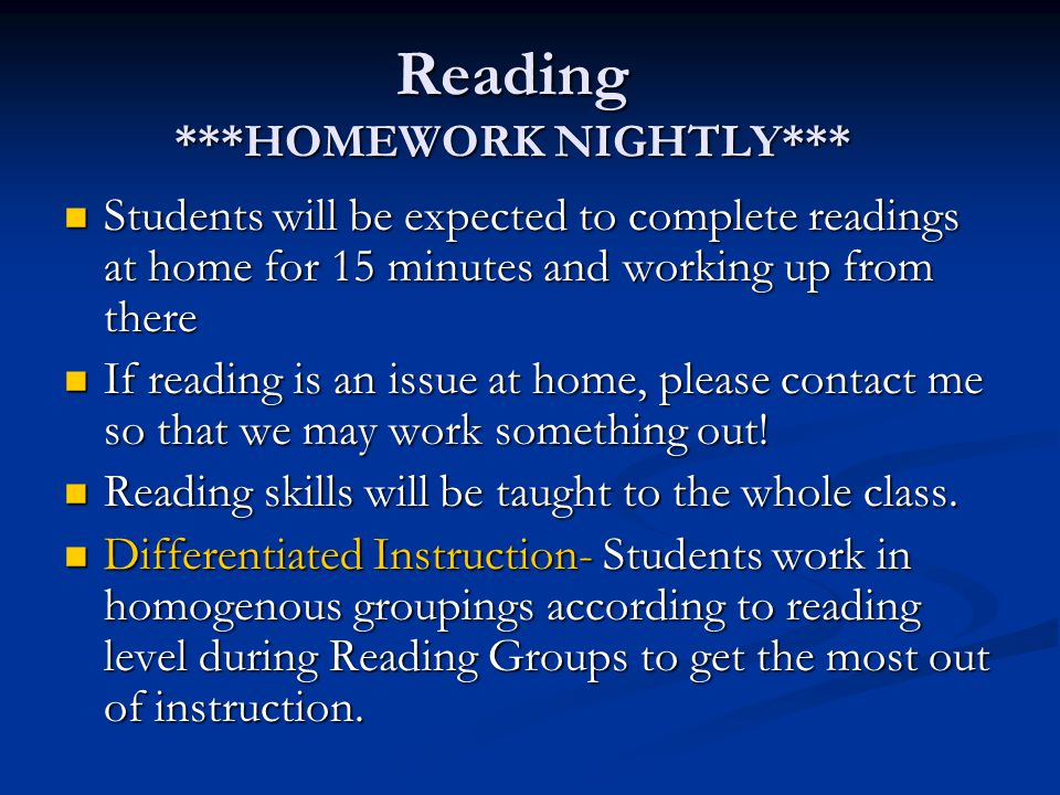 Reading ***HOMEWORK NIGHTLY***