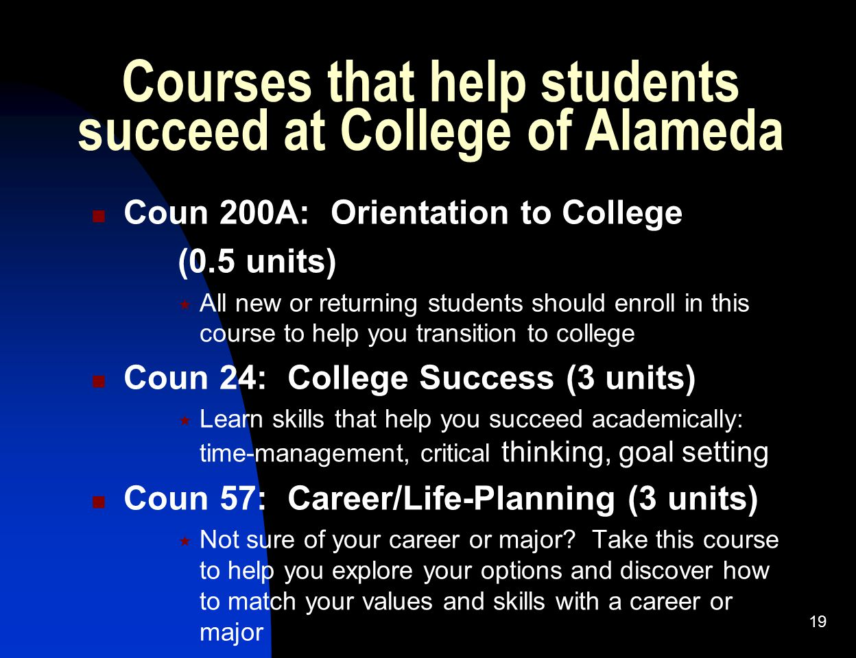 Courses that help students succeed at College of Alameda