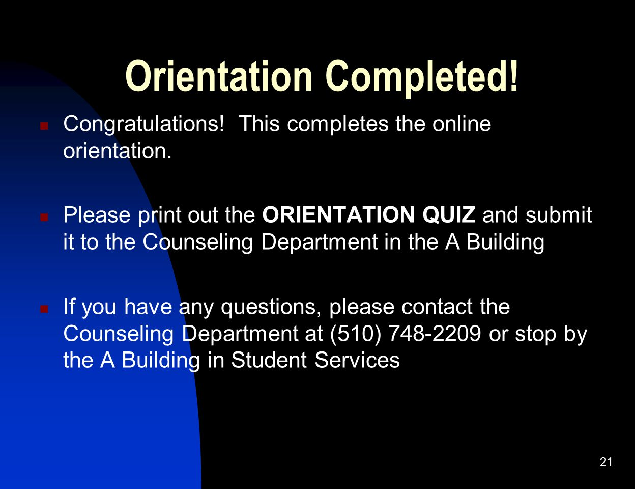 Orientation Completed!