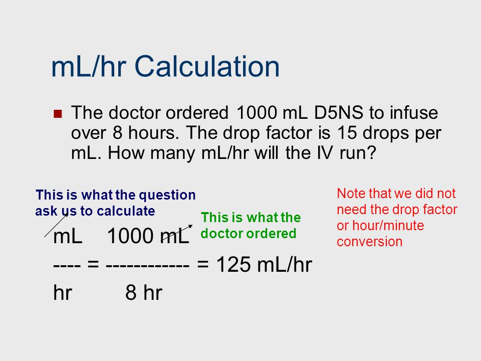 Iv Drip Rate Calculations Ml Hr