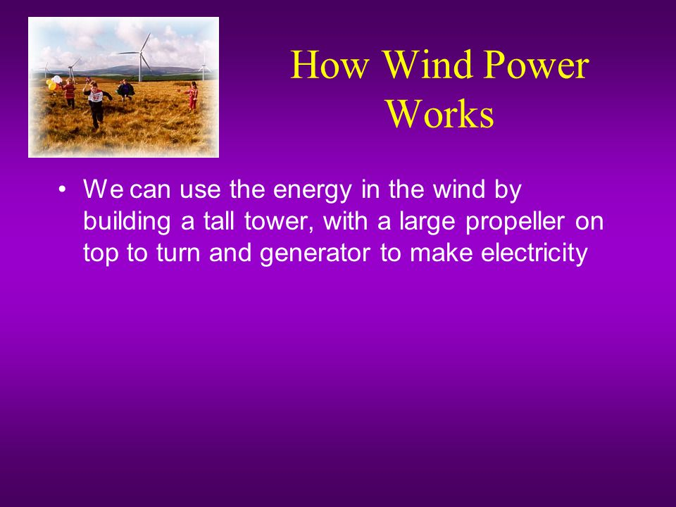 How Wind Power Works