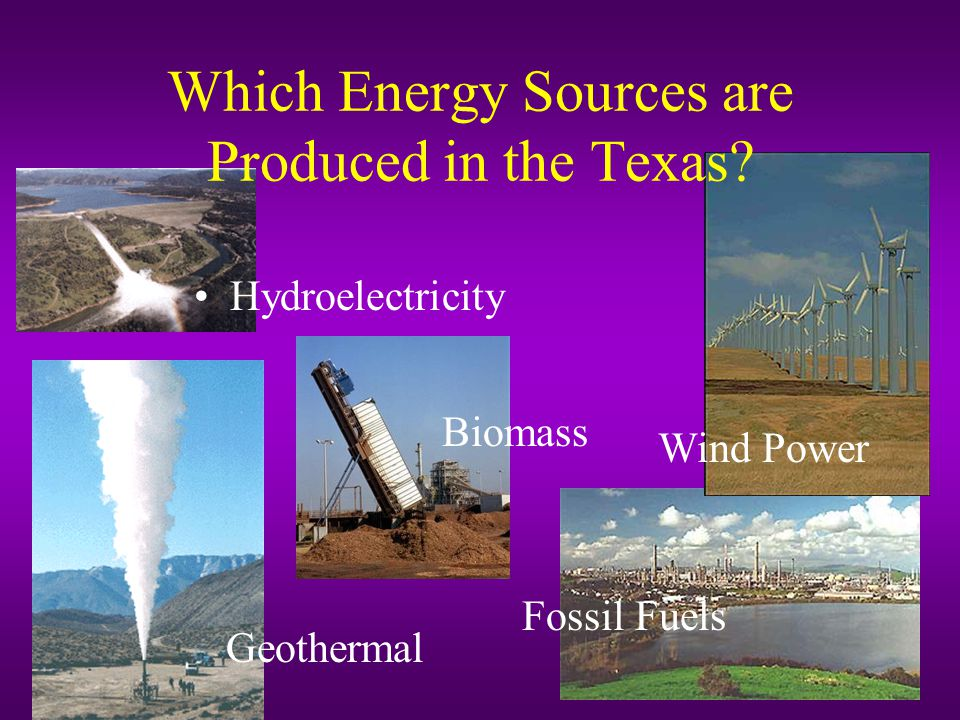 Which Energy Sources are Produced in the Texas