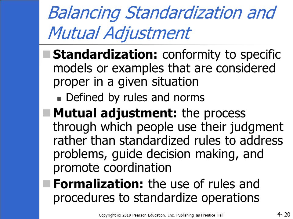 Balancing Standardization and Mutual Adjustment