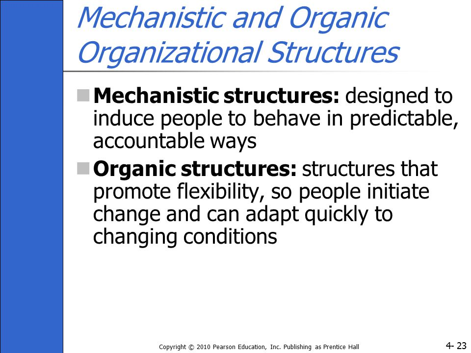 Mechanistic and Organic Organizational Structures