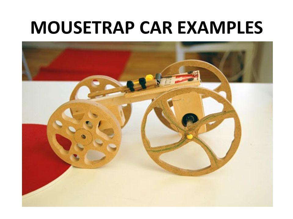 Mousetrap Car Design Ppt Video Online Download