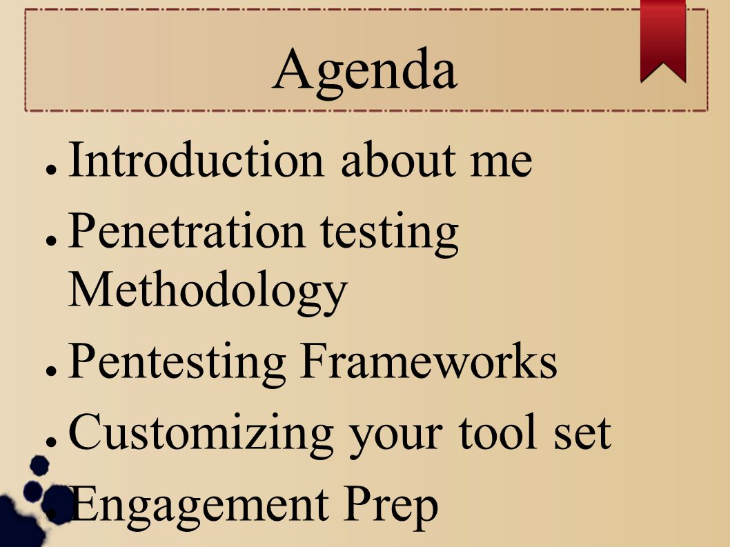 Agenda Introduction about me Penetration testing Methodology