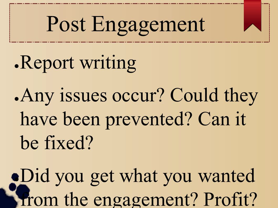 Post Engagement Report writing
