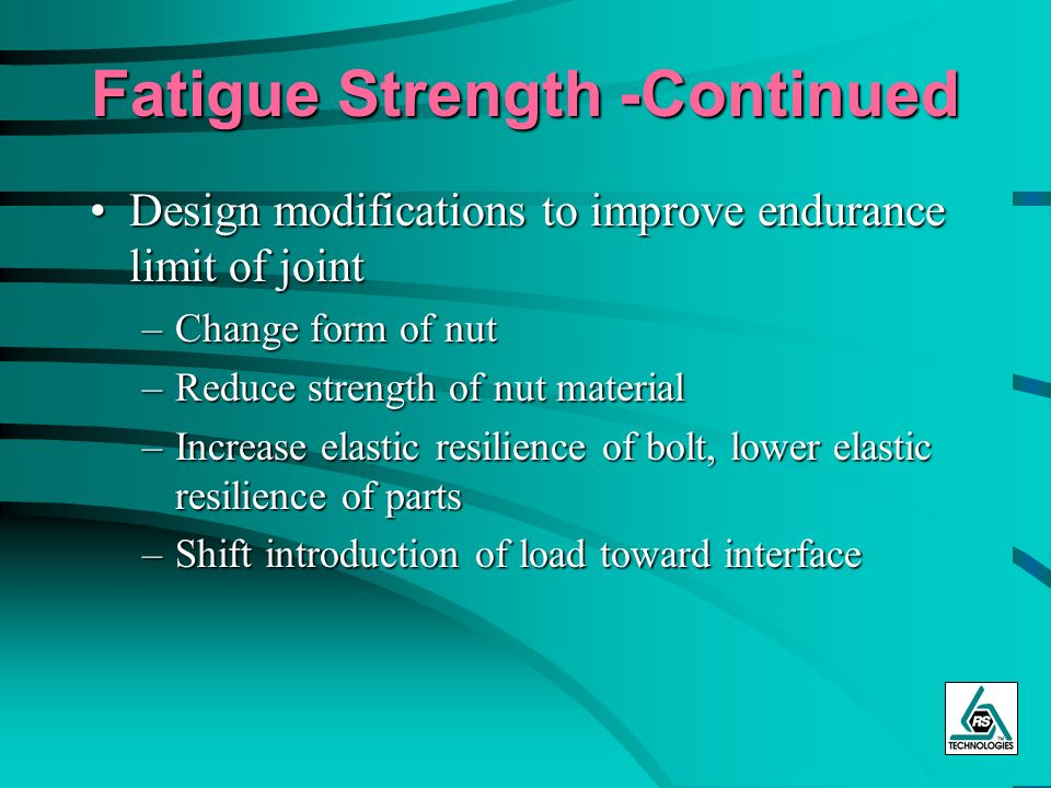 Fatigue Strength -Continued