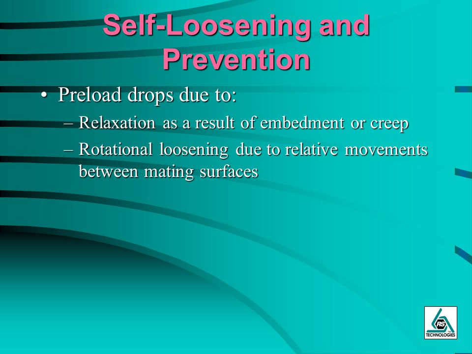 Self-Loosening and Prevention