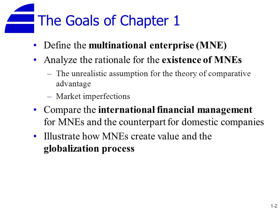 globalization and multinational enterprises Multinational corporations are agents of globalization at the same time, many multinational corporations are also affected by globalization in ways they may or may not like this reality stems from the fact that multinational corporations have many subsidiaries, some of which benefit from.