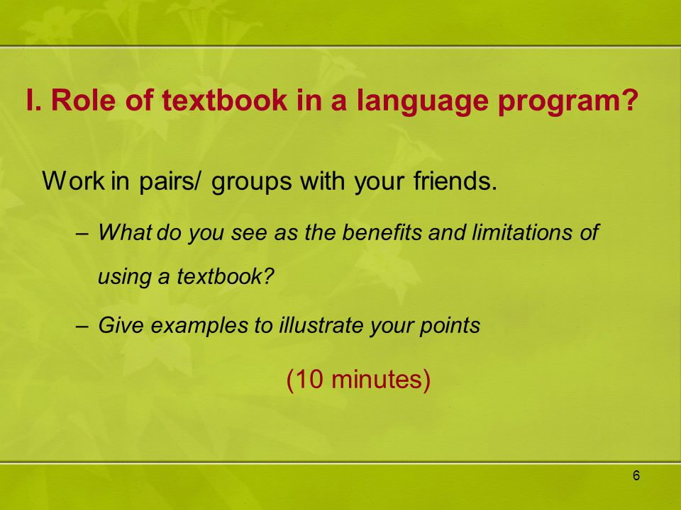 I. Role of textbook in a language program