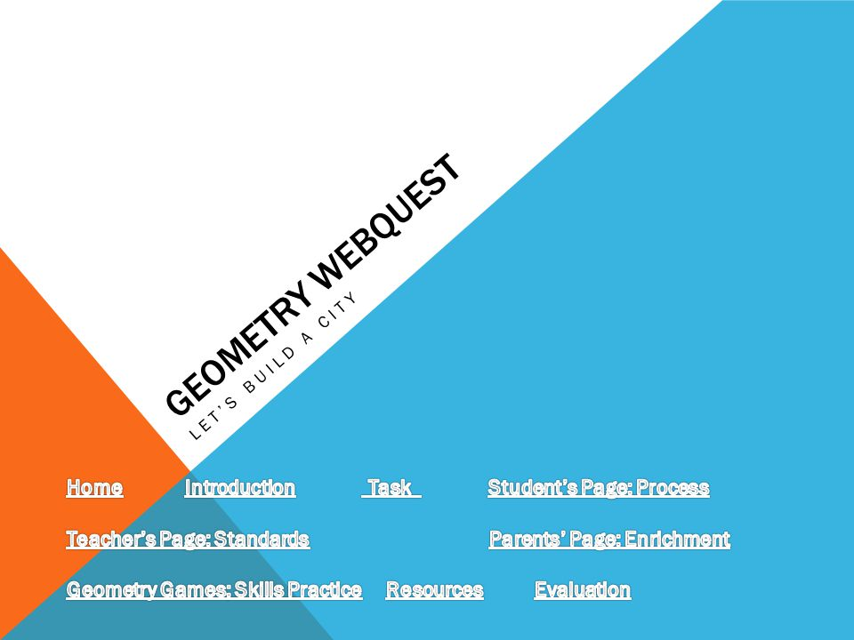 Geometry Webquest Home Introduction Task Student S Page