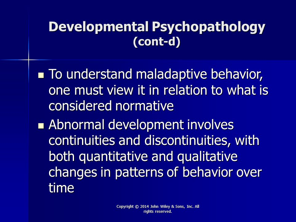 Developmental Psychopathology (cont-d)