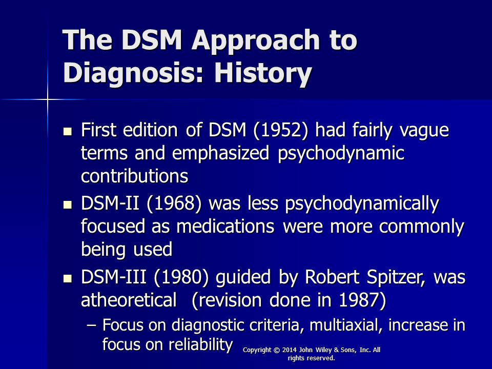 The DSM Approach to Diagnosis: History