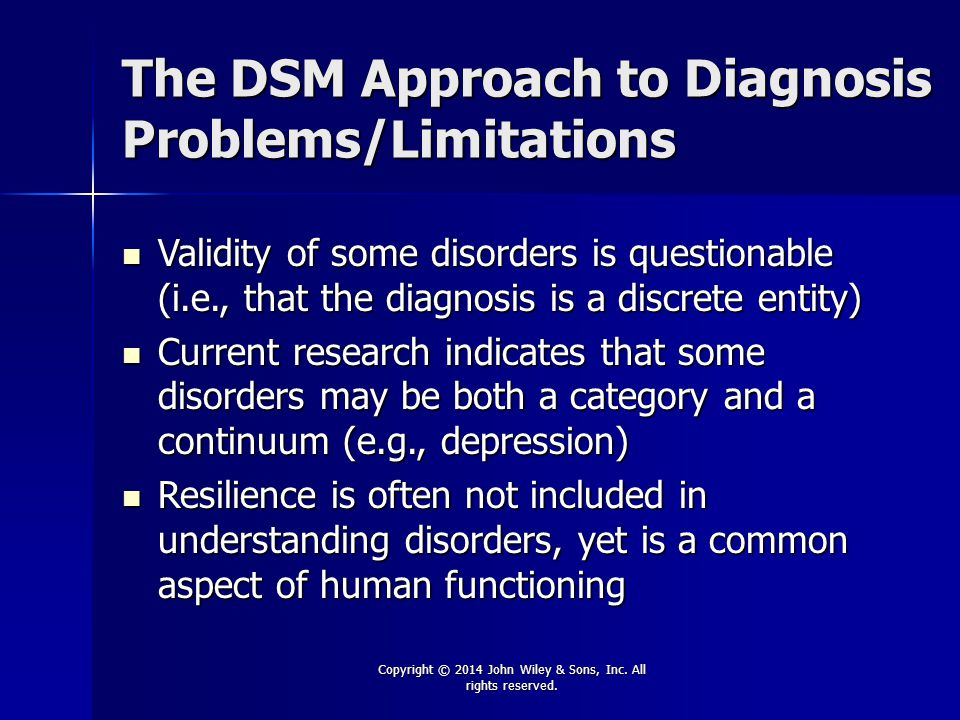 The DSM Approach to Diagnosis Problems/Limitations