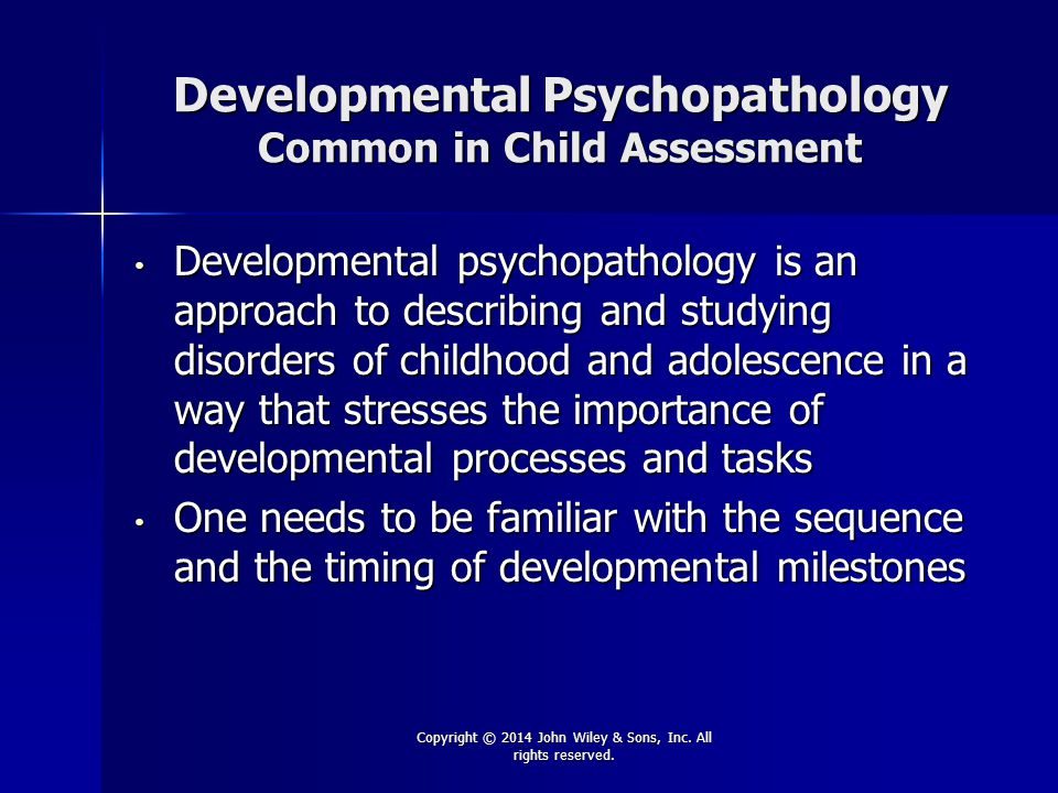 Developmental Psychopathology Common in Child Assessment