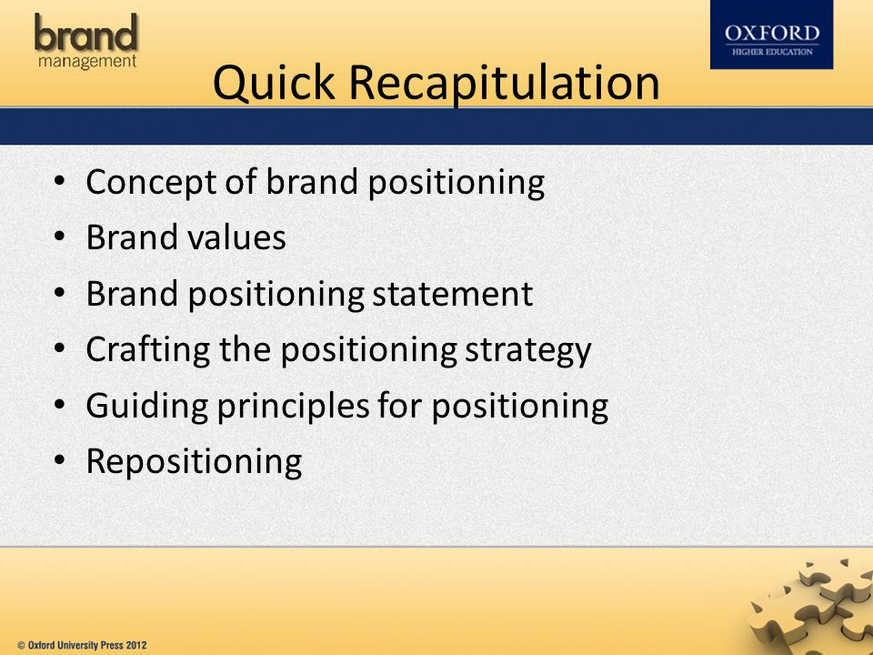 Quick Recapitulation Concept of brand positioning Brand values