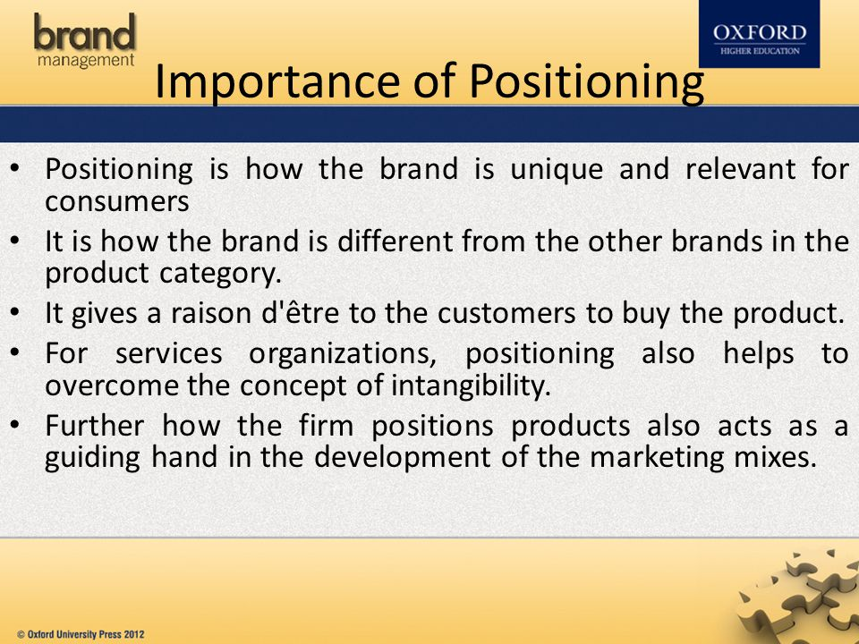 Importance of Positioning
