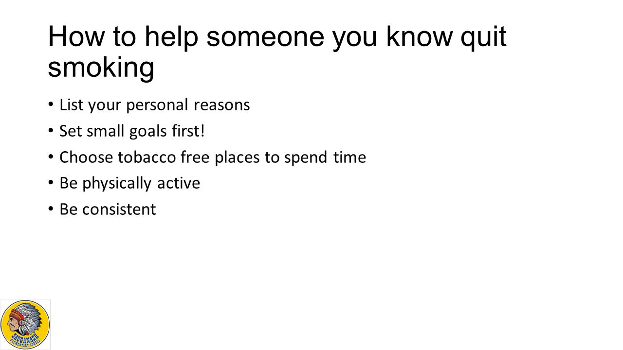 How to help someone you know quit smoking