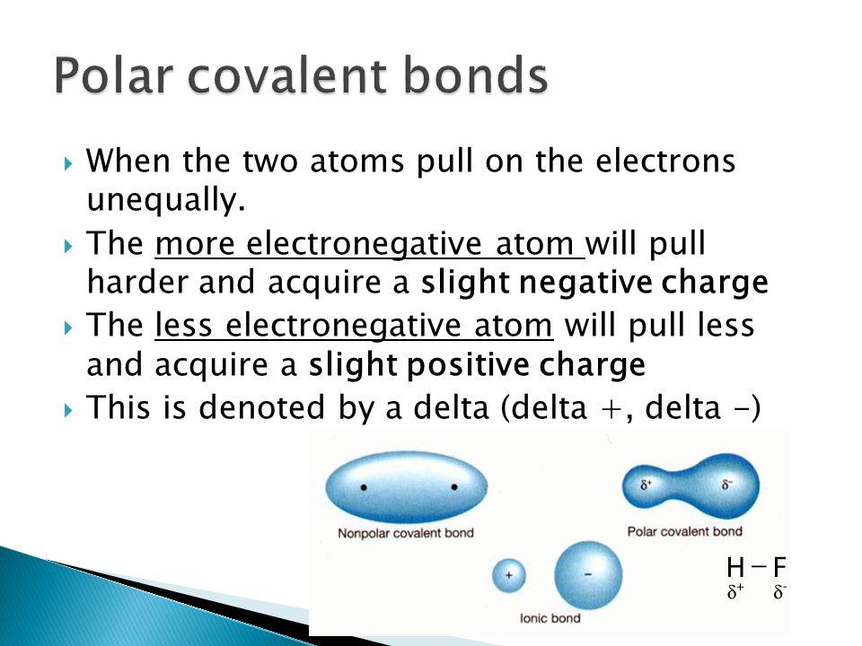 Polar And Nonpolar Covalent Bonds And Molecules Ppt