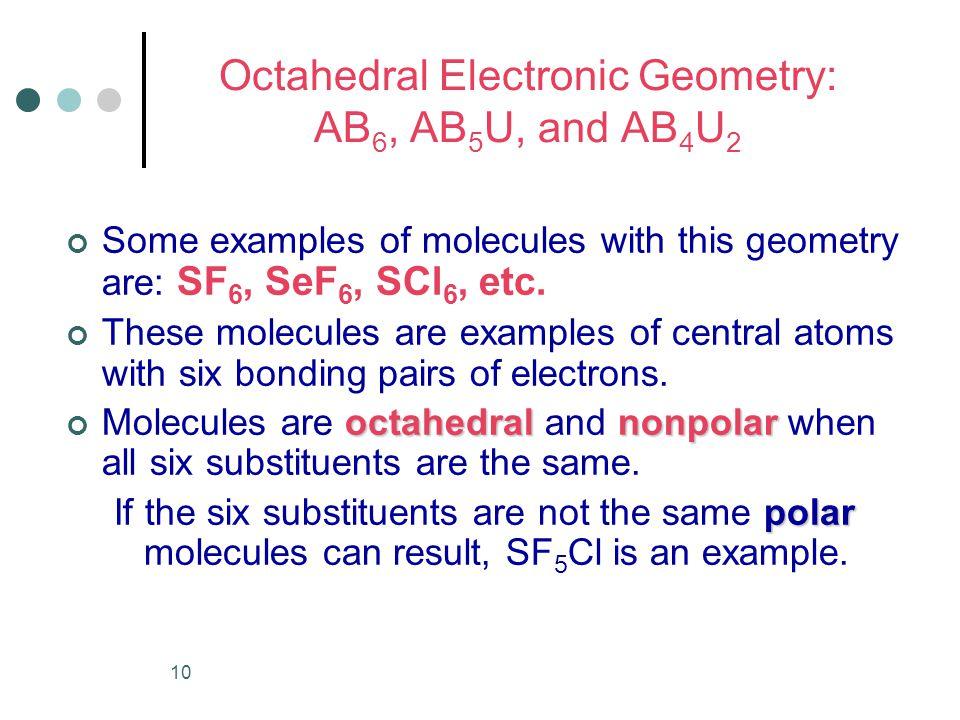 Trigonal Bipyramidal Electronic Geometry: AB5, AB4U, AB3U2