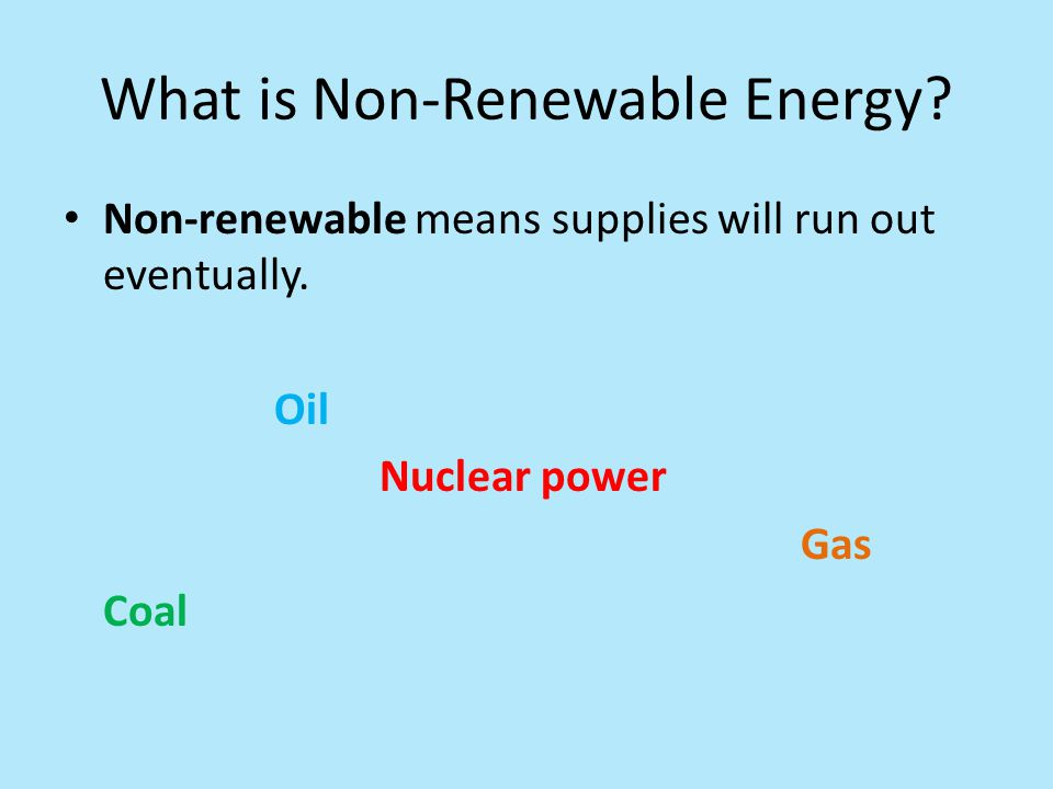 What is Non-Renewable Energy