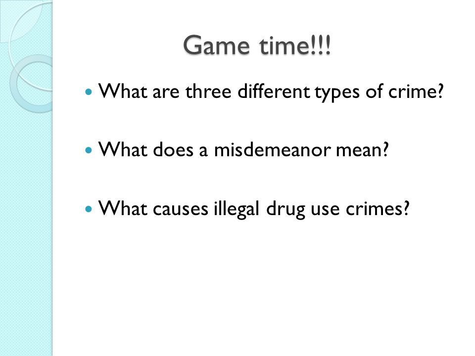 Game time!!! What are three different types of crime