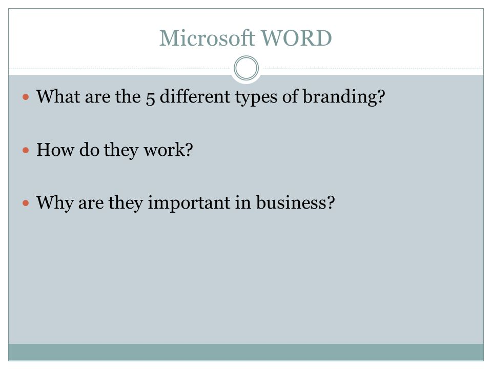 Microsoft WORD What are the 5 different types of branding