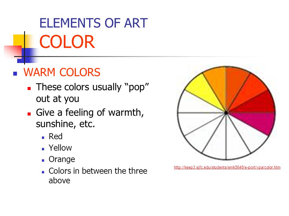 ELEMENTS OF ART COLOR WARM COLORS