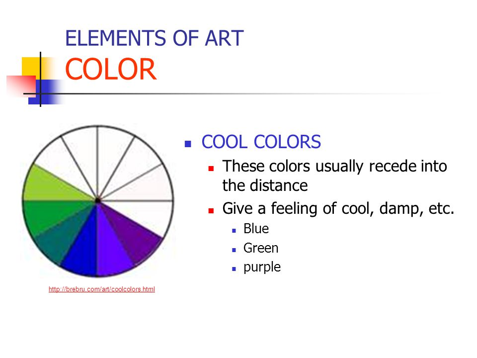 ELEMENTS OF ART COLOR COOL COLORS