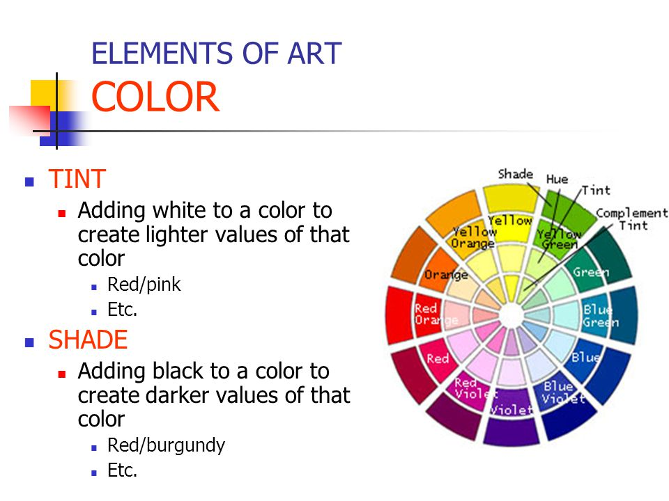 ELEMENTS OF ART COLOR TINT SHADE