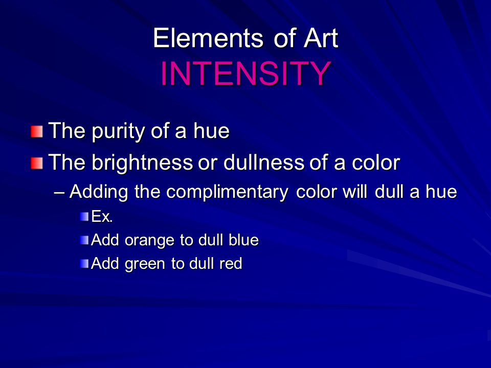 Elements of Art INTENSITY