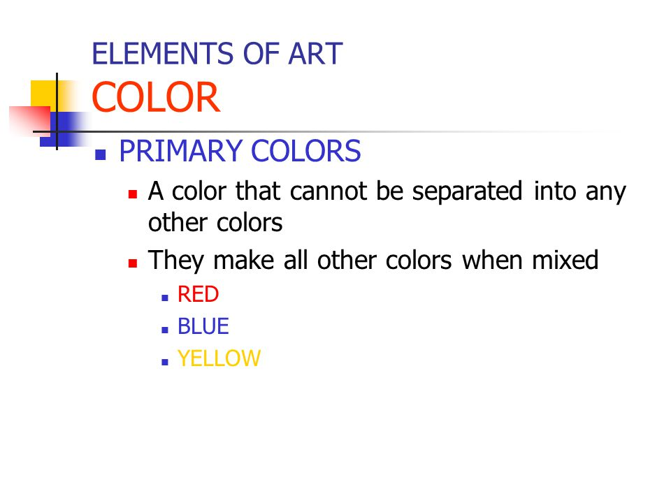 ELEMENTS OF ART COLOR PRIMARY COLORS
