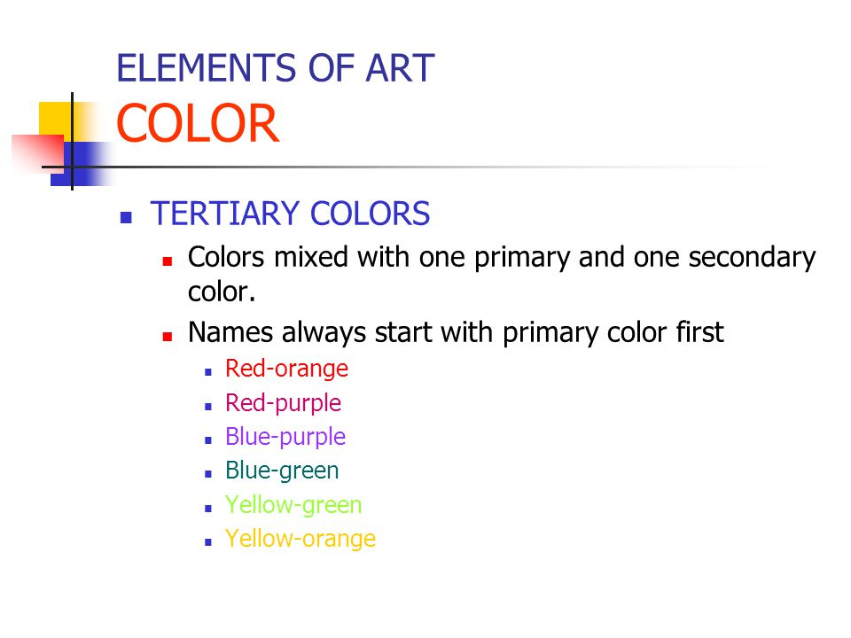 ELEMENTS OF ART COLOR TERTIARY COLORS