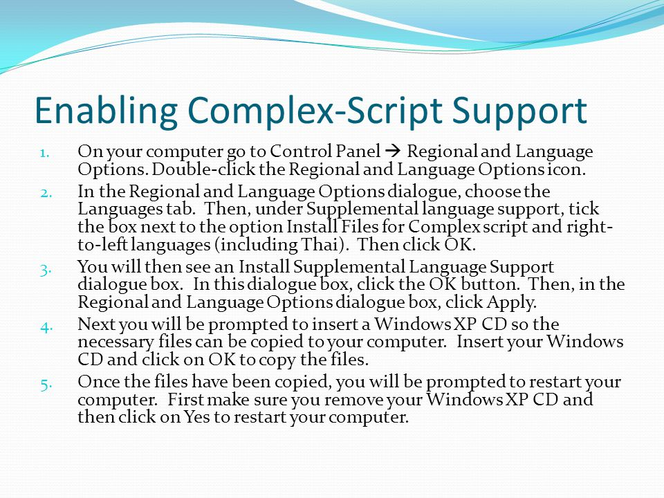 Enabling Complex-Script Support