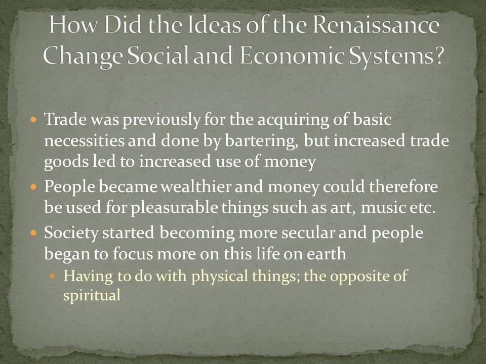 how did the renaissance change society