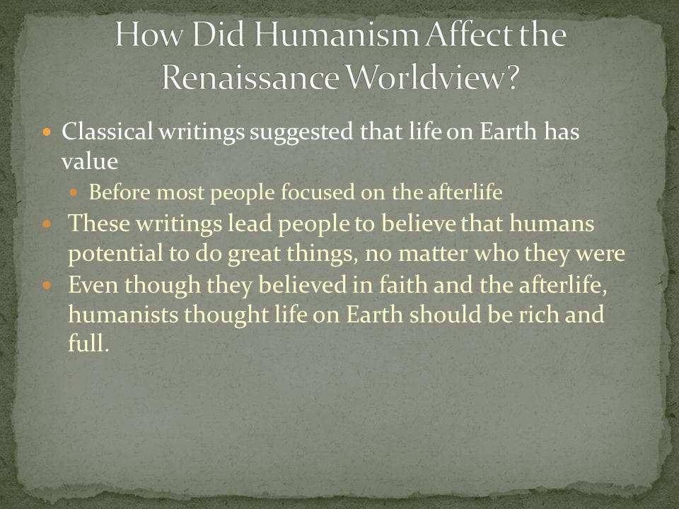 how did humanism influence the renaissance