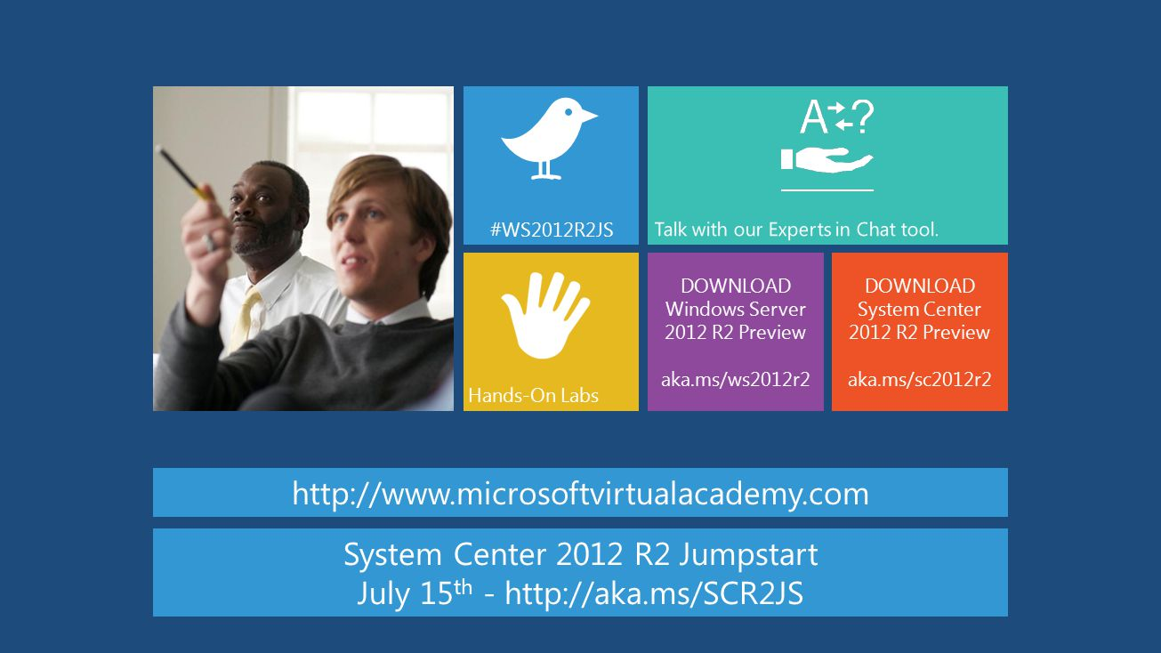 System Center 2012 R2 Jumpstart July 15th -